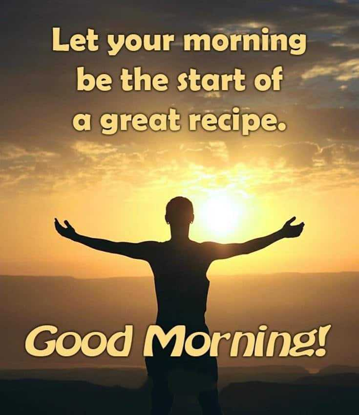 35 Inspirational Good Morning Message with Beautiful Images 24