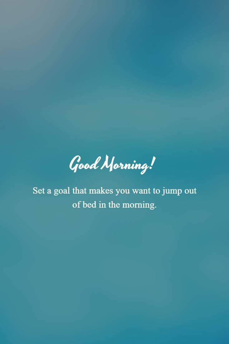 28 Good Morning Quotes and Wishes with Beautiful Images 8