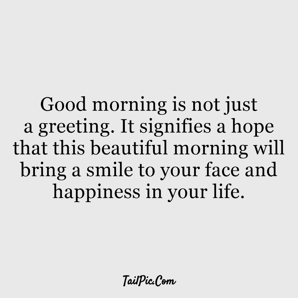 28 Inspirational Good Morning Quotes and Wishes with Beautiful Images 2 1