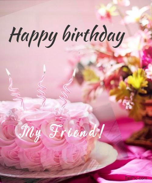 happy birthday images for friends 1