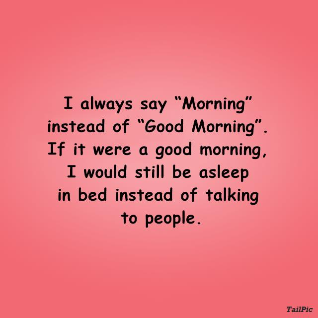Funny Good Morning Quotes with Images Beautiful Pictures 1