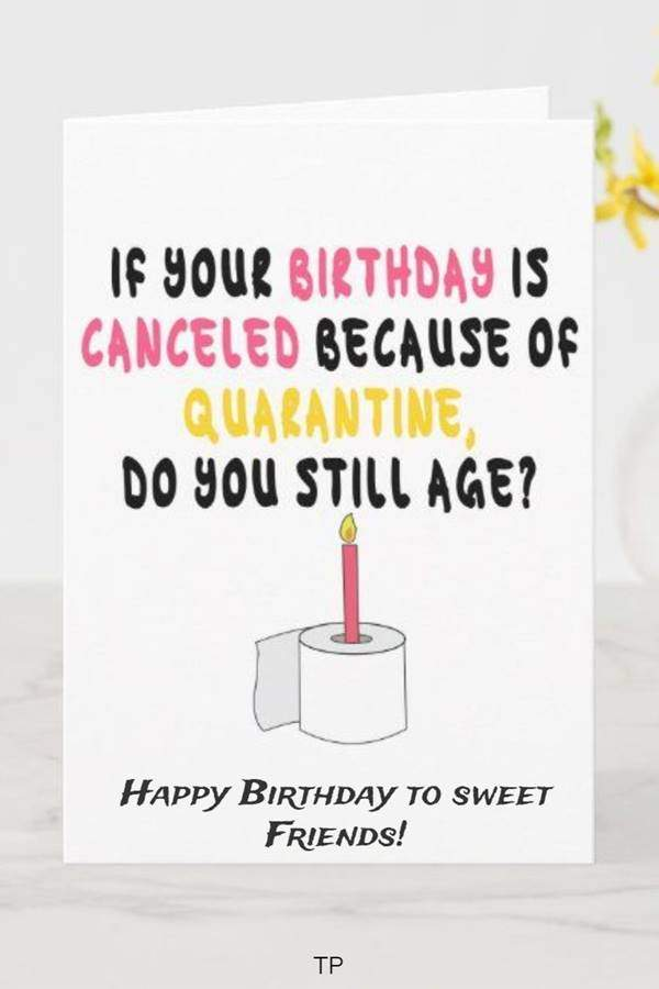 100 Funny Birthday Wishes for Friend or Best Friends 13