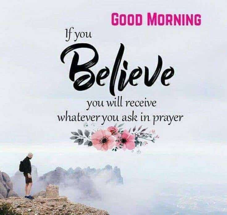35 Inspirational Good Morning Quotes and Wishes 37