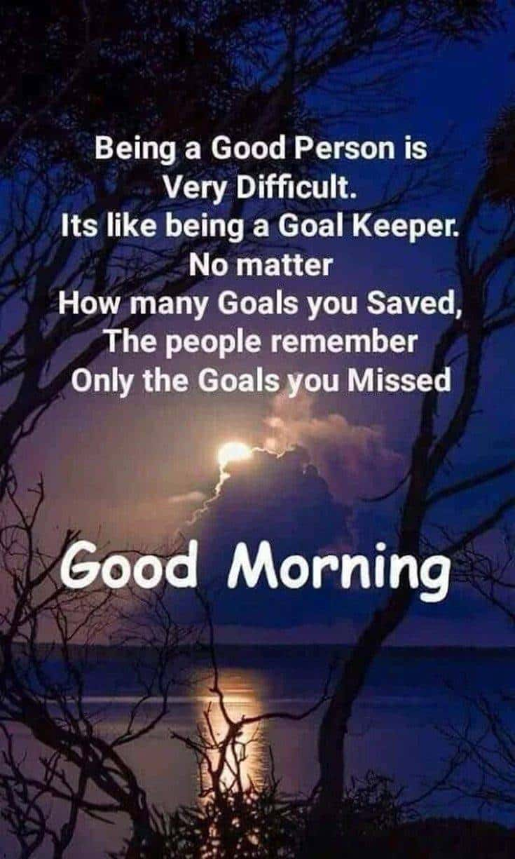 35 Inspirational Good Morning Quotes and Wishes 4