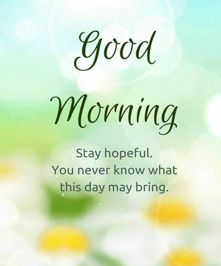 35 Inspirational Good Morning Quotes and Wishes 5