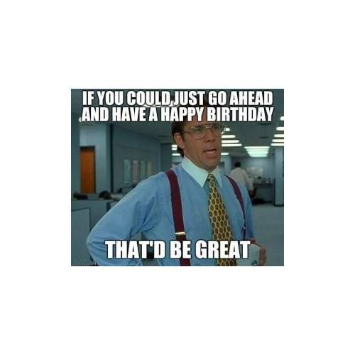Funny Happy Birthday Memes That Will Render You Wishes 2