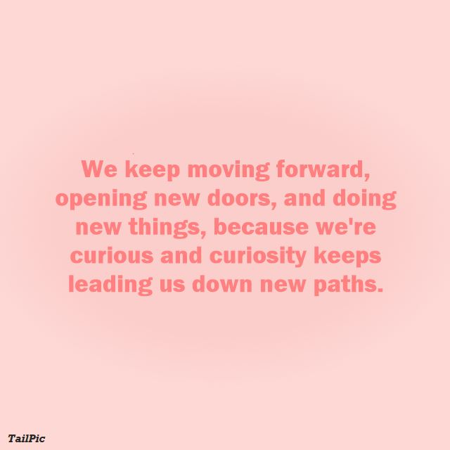 quotes about moving on and forward thinking