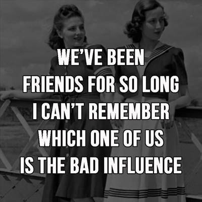 40 Crazy Funny best friend pictures with quotes have fun with friends quotes