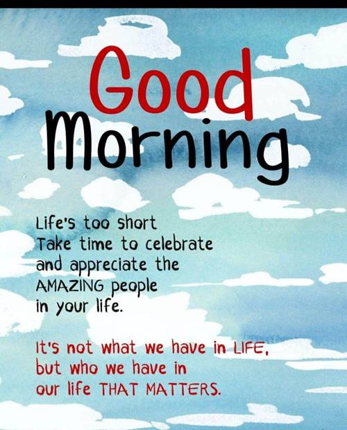 56 Positive smile good morning hope your day is going well rise to the top today will be a good day quotes