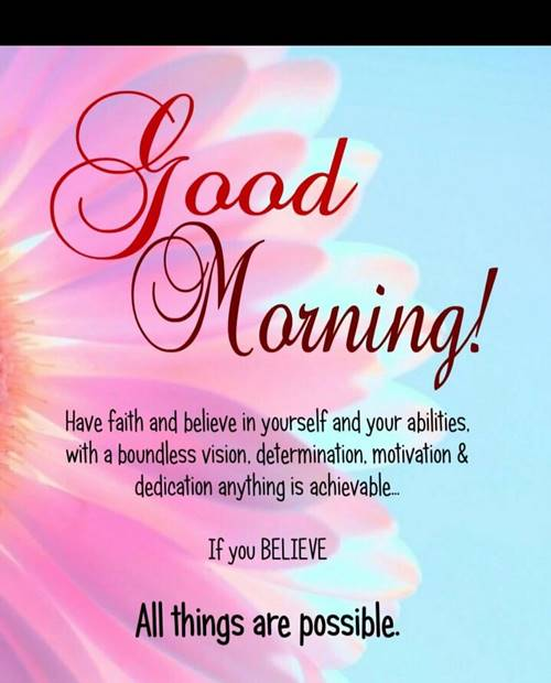 good morning rise and shine images and today is going to be a good day quotes