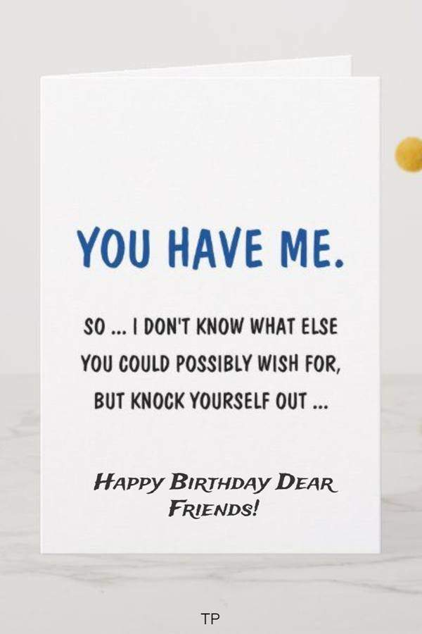 100 Funny Birthday Wishes for Friend or Best Friends 12