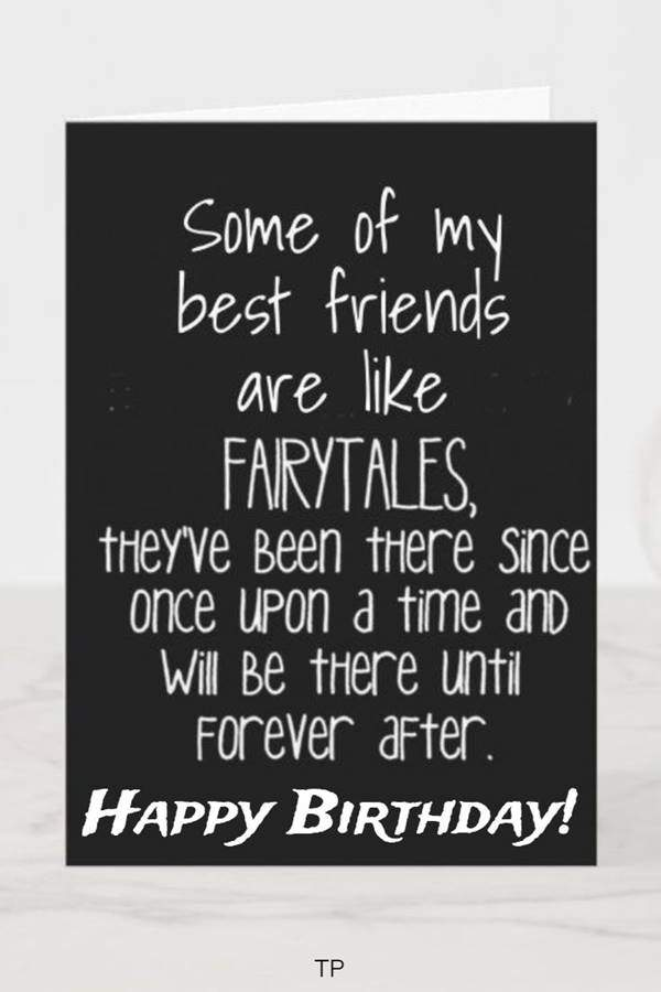 100 Funny Birthday Wishes for Friend or Best Friends 8