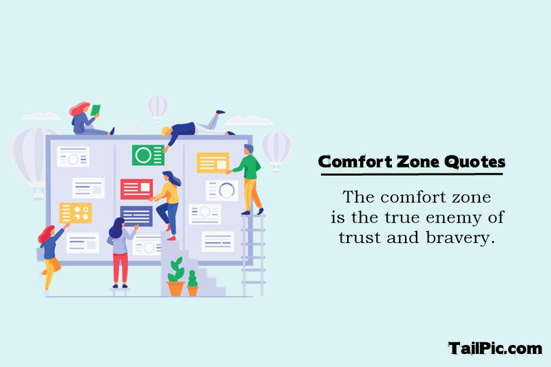 Comfort zone in life - Comfort zone quotes
