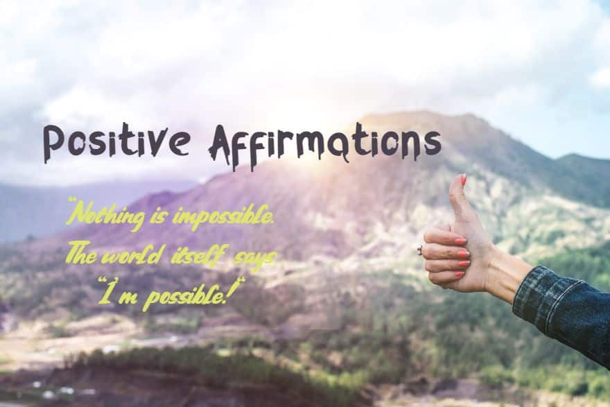 Positive Affirmations Quotes That Will Change Your Life