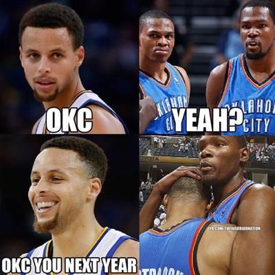 "Basketball Sayings ""OKC yeah? OKC you next year"""