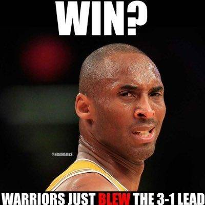 """The Best Meme """"Win? Warriors just blew the 3-1 lead"""""""