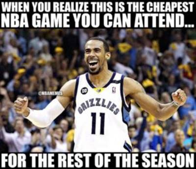 """Funny Meme """"When you realize this is the cheapest NBA game you can attend… For the rest of the season"""""""