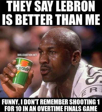 """Basketball Pick Up Lines """"They say Lebron is better than me funny, I don't remember shooting 1 for 10 in an overtime finals game"""""""