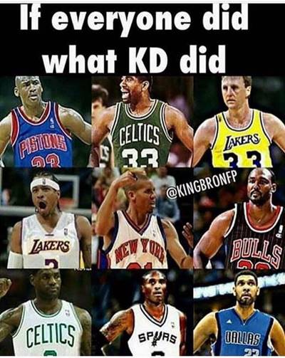 """Nba Memes """"If everyone did what KD did"""""""
