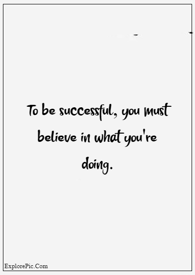 """80 Grandparents Quotes """"To be successful, you must believe in what you're doing."""""""