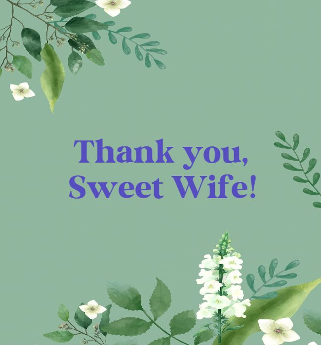 thank you my lovely wife