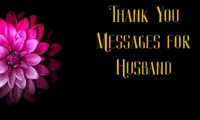 Thank You Messages For Husband With Images Notes Quotes